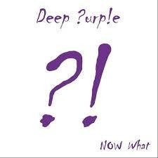 DEEP PURPLE-NOW WHAT CD NM