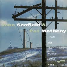 SCOFIELD JOHN & PAT METHENY-I CAN SEE YOUR HOUSE FROM HERE 2LP *NEW*