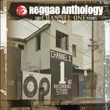 REGGAE ANTHOLOGY THE CHANNEL ONE STORY-VARIOUS 3LP *NEW*