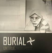 BURIAL-UNTRUE 2LP VG+ COVER VG+