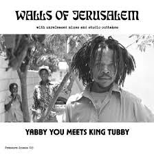 YABBY YOU MEETS KING TUBBY-WALLS OF JERUSALEM 2CD *NEW*