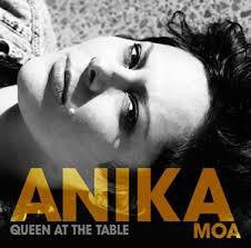 MOA ANIKA-QUEEN AT THE TABLE CD *NEW*