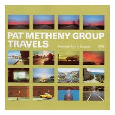 METHENY PAT GROUP-TRAVELS 2LP *NEW*