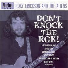ERICKSON ROKY AND THE ALIENS-DON'T KNOCK THE ROK! CD *NEW*