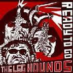 LEG HOUNDS THE-READY TO GO LP *NEW*