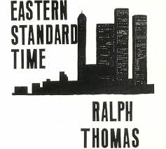 THOMAS RALPH-EASTERN STANDARD TIME CD *NEW*