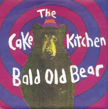 "CAKEKITCHEN THE-BALD OLD BEAR 7"" *NEW*"