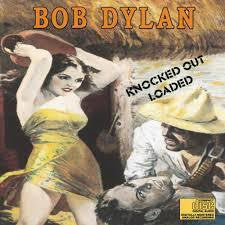 DYLAN BOB-KNOCKED OUT LOADED LP NM COVER VG+