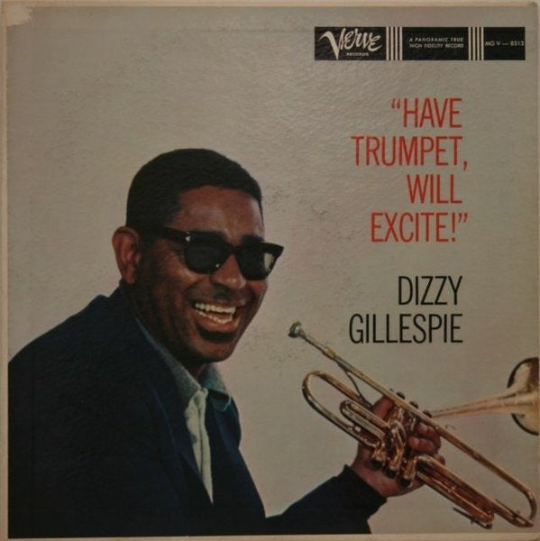GILLESPIE DIZZY-HAVE TRUMPET, WILL EXCITE ! LP G COVER G
