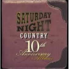 SATURDAY NIGHT COUNTRY 10TH ANN. ALBUM-VARIOUS CD *NEW*