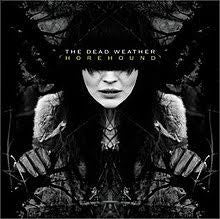 DEAD WEATHER THE-HOREHOUND 2LP EX COVER EX