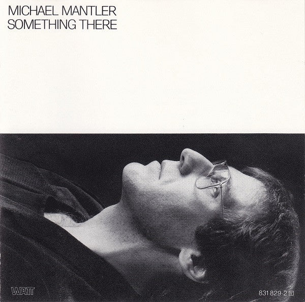 MANTLER MICHAEL-SOMETHING THERE CD VG