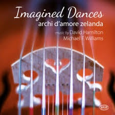 ARCHI D'AMORE ZELANDA-IMAGINED DANCES CD *NEW*