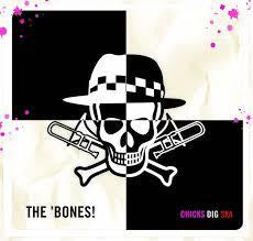 BONES! THE-CHICKS DIG SKA CD VG