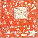 "ALICJA POP-SHINING APPLE 7"" *NEW*"