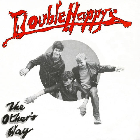 DOUBLE HAPPYS-DOUBLE B SIDE 7'' VG+ COVER VG+