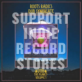 ROOTS RADICS/ DUB SYNDICATE-DUB THE PLANET GREEN VINYL LP *NEW*