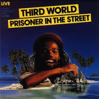 THIRD WORLD-PRISONER IN THE STREET CD *NEW*