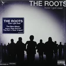 ROOTS THE-HOW I GOT OVER LP *NEW*