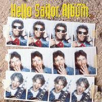 HELLO SAILOR-THE ALBUM LP *NEW*