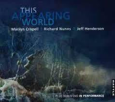 CRISPELL/  NUNNS/  HENDERSON-THIS APPEARING CD+DVD G