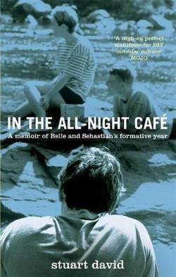 DAVID STUART-IN THE ALL-NIGHT CAFE BOOK *NEW*