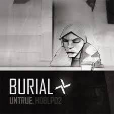 BURIAL-UNTRUE 2LP *NEW*