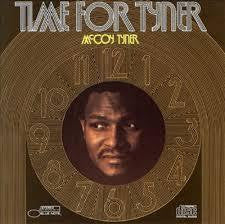 TYNER MCCOY-TIME FOR TYNER LP *NEW*