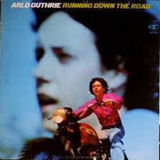 GUTHRIE ARLO-RUNNING DOWN THE ROAD LP VG COVER VG+