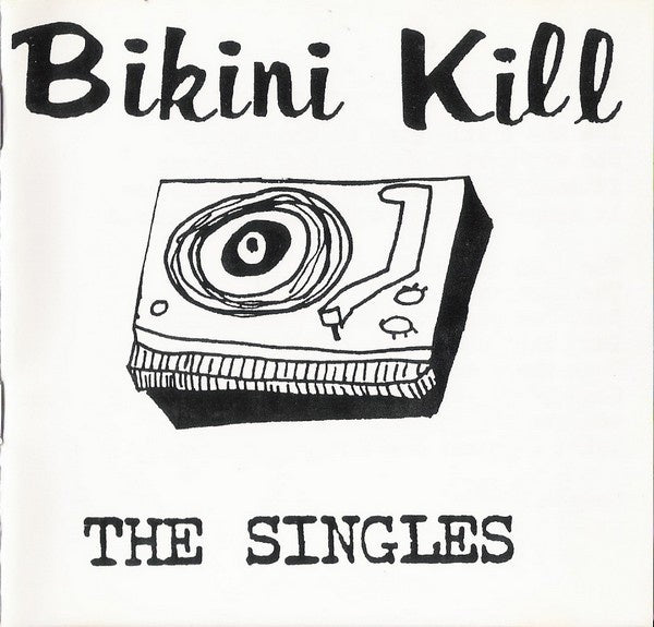 BIKINI KILL-THE SINGLES LP *NEW*