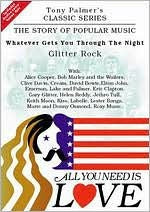 ALL YOU NEED IS LOVE-WHATEVER GETS YOU THROUGH THE NIGHT: GLITTER ROCK 2DVD VG