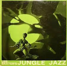 BAXTER LES-JUNGLE JAZZ LP VG+ COVER VG+