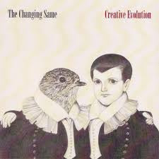 CHANGING SAME THE-CREATIVE EVOLUTION CD *NEW*