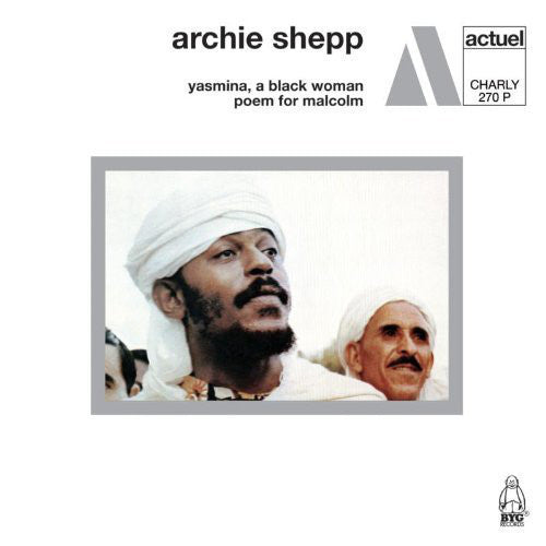 SHEPP ARCHIE-YASMINA, A BLACK WOMAN/POEM FOR MALCOLM CD VG