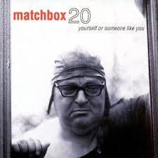 MATCHBOX 20-YOURSELF OR SOMEONE LIKE YOU CD VG