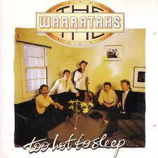 WARRATAHS THE-TOO HOT TO SLEEP CD VG