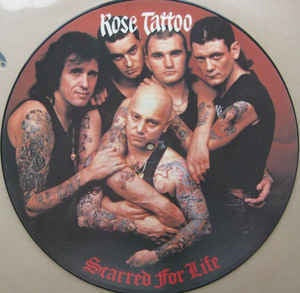 ROSE TATTOO-SCARRED FOR LIFE PICTURE DISC LP VG