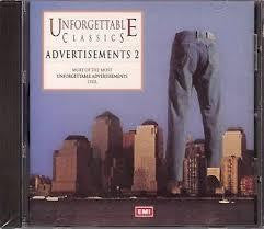 ADVERTISEMENTS 2 - UNFORGETTABLE CLASSICS CD *NEW*