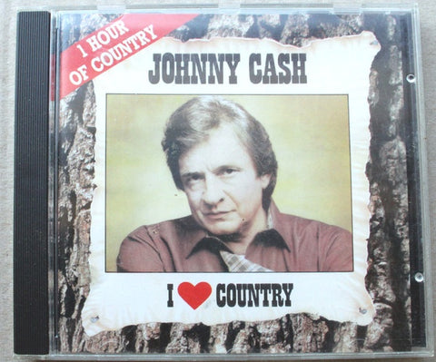 CASH JOHNNY-I LOVE COUNTRY CD VG