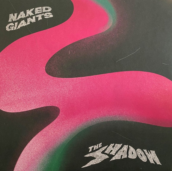 NAKED GIANTS-THE SHADOW LP *NEW*
