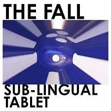 FALL THE-SUB-LINGUAL TABLET CD *NEW*
