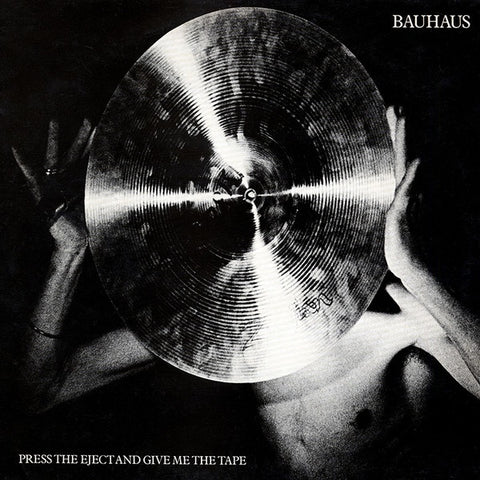 BAUHAUS-PRESS THE EJECT & GIVE ME THE TAPE WHITE VINYL LP *NEW*