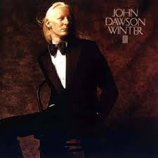 WINTER JOHNNY-JOHN DAWSON WINTER III LP VG+ COVER VG