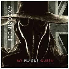 "AXEGRINDERS/ WAR PLAGUE-MY PLAGUE QUEEN/ DISEASE 7"" *NEW*"