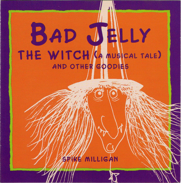 BAD JELLY THE WITCH AND OTHER GOODIES-SPIKE MILLIGAN CD *NEW*