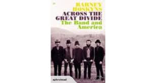 BAND THE-ACROSS THE GREAT DIVIDE-BARNEY HOSKYNS BOOK VG