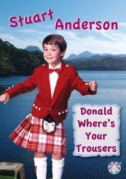 ANDERSON STUART-DONALD WHERES YOUR TROUSERS DVD *NEW*