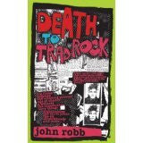 DEATH TO TRAD ROCK-JOHN ROBB BOOK *NEW*