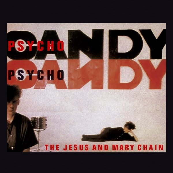 JESUS AND MARY CHAIN-PSYCHOCANDY LP *NEW*