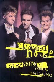 CROWDED HOUSE SOMETHING SO STRONG-CHRIS BOURKE BOOK VG